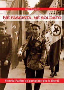 Copertina Né fascista né soldato